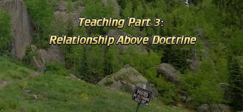 Teaching Part 3 - Relationship Above Doctrine